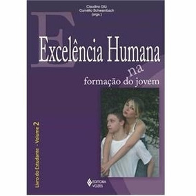 Excelência Humana Na Formação Do Jovem - Livro Do Estudante