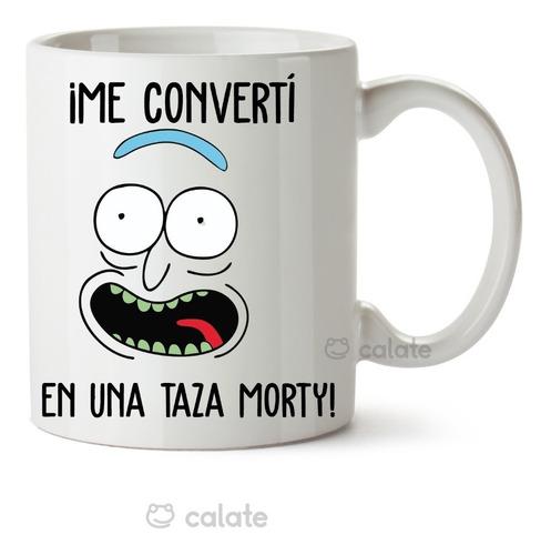 Imagen 1 de 2 de Taza  Rick And Morty Me Converti En Una Taza