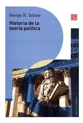 Historia De La Teoría Política | George H. Sabine