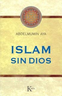 Islam Sin Dios, Abdelmumin Aya, Kairós