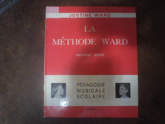 La Méthode Ward - Justine Ward