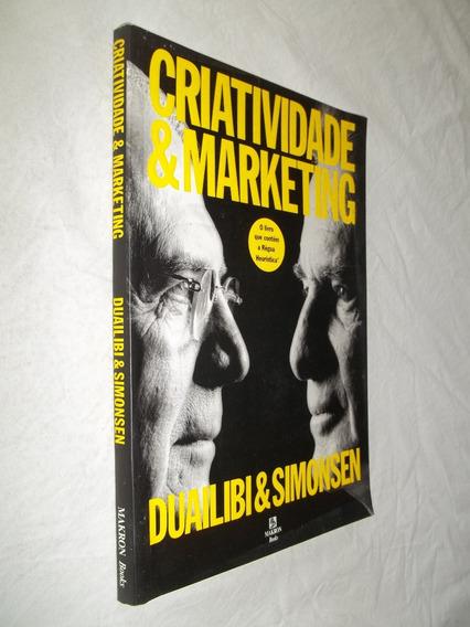 Livro - Criatividade E Marketing - Duailibi & Simonsen