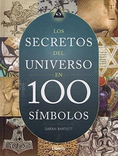 Imagen 1 de 3 de Secretos Del Universo 100 Símbolos - Td, Bartlett, Librero