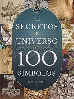 Secretos Del Universo 100 Símbolos - Td, Bartlett, Librero