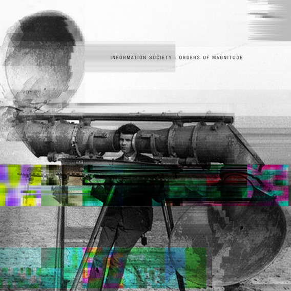 Information Society - Orders Of Magnitude