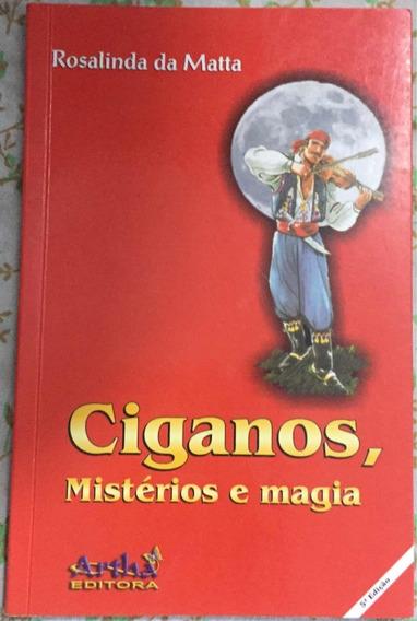 Livro Ciganos, Mistérios E Magia