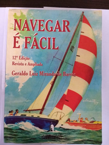 Navegar É Fácil - Navegação Costeira Estimada E Conhecimento