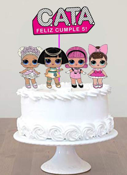 Cake Topper Pincho Personalizado Adorno Torta Lol Surprise