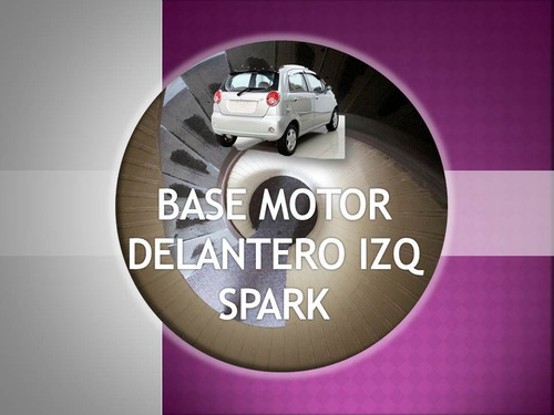 Base De Motor Delt Izq Spark