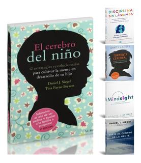 El Cerebro Del Niño Colección Daniel Siejel 5 Libros. Pdf
