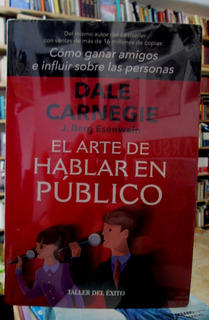 El Arte De Hablar En Publico Dale Carnegie