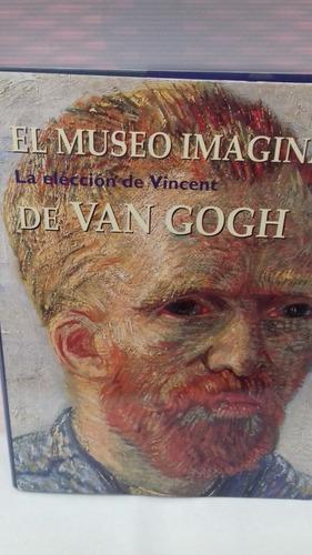 El Museo Imaginario De Van Gogh