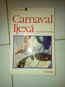 Carnaval Ijexá Antonio Risério #