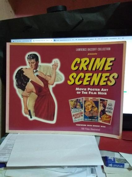 Crime Scenes: Movie Poster Art Of The Film Noir : The Classi