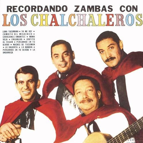 Recordando Zambas Con ( - Los Chalchaleros (cd)
