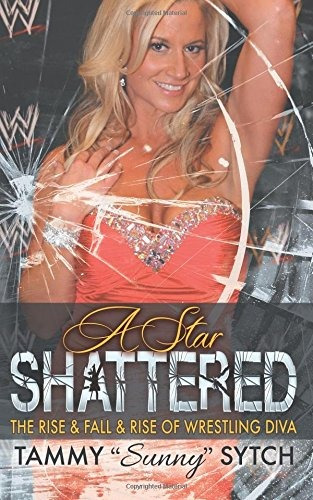 Libro A Star Shattered: The Rise & Fall & Rise Of Wrestlin