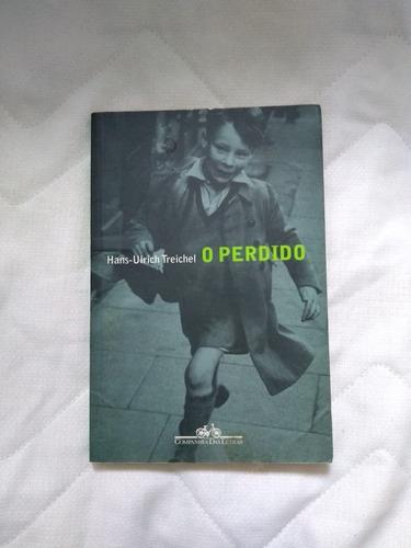 Livro O Perdido - Hans-ulrich Treichel