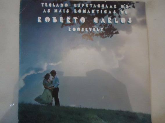 Disco Vinil Lp Teclado Espet.mais Romantica D.roberto Carlos