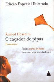Livro O Caçador De Pipas Ótimo Est. De Conserv Capa Dura