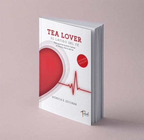 Imagen 1 de 3 de Tea Lover - El Latido Del Té (pre - Venta )