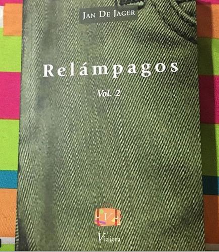 Libro Relatos Relampagos Vol2 Jan De Jager Viajera Editorial