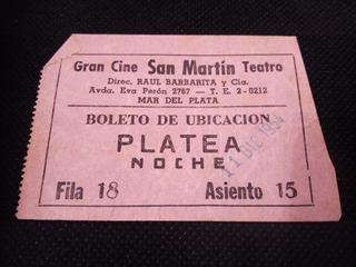 Boleto Cine San Martin Mar Del Plata Avenida Eva Peron¡¡¡¡