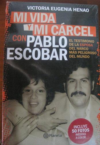 Mi Vida Y Mi Carcel Con Pablo Escobar Mercado Libre