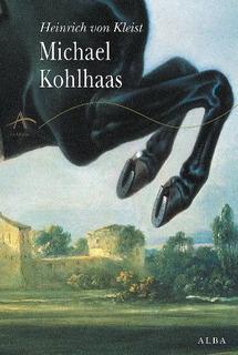 Michael Kohlhaas, Heinrich Von Kleist, Alba