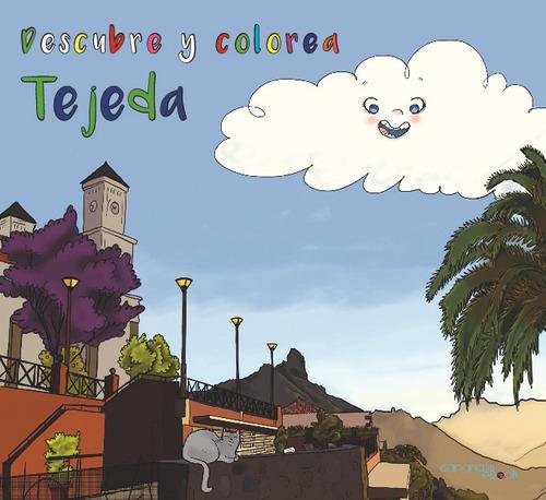 Imagen 1 de 1 de Descubre Y Colorea Tejeda