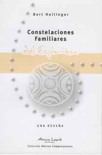 Hellinger- Constelaciones Familiares Del Espíritu Alma Lepik