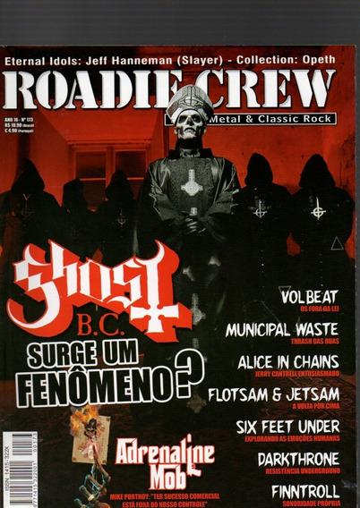 Revista Roadie Crew Ghost Surge Um Fenômeno? Nº173 (650)
