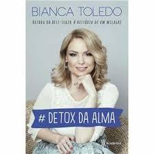 Detox Da Alma Bianca Toledo