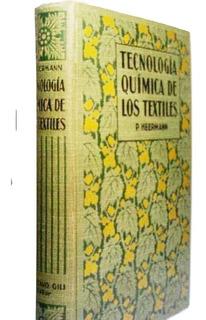 Obra Completa - Tecnologia Quimica Textil - Libro Viejo 1925