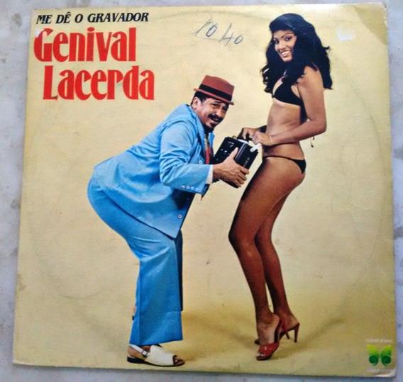Genival Lacerda - Me Dê O Gravador (lp)