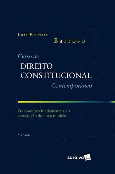 Curso De Direito Constitucional Contemporaneo - Saraiva