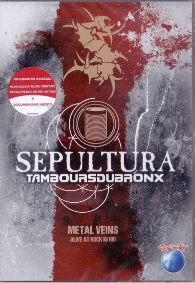 Dvd Sepultura - Tamboursduaronx Metal Veins [rock In Rio]