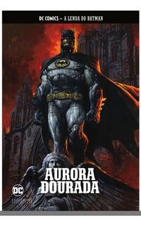 Coleção Hq Graph Novels A Lenda Do Batman N 4 Aurora Dourada