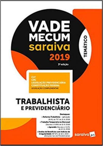 Vade Mecum Saraiva: Trabalhista E Previdenciário - 3ª Edi