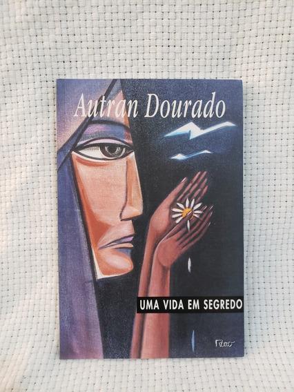 Livro Uma Vida Em Segredo Autran Dourado 9ªed Editora Rocco