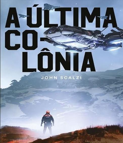 Ultima Colonia, A