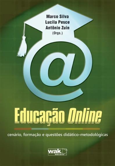 Educação Online - Cenário, Formação E Questões Didático-met