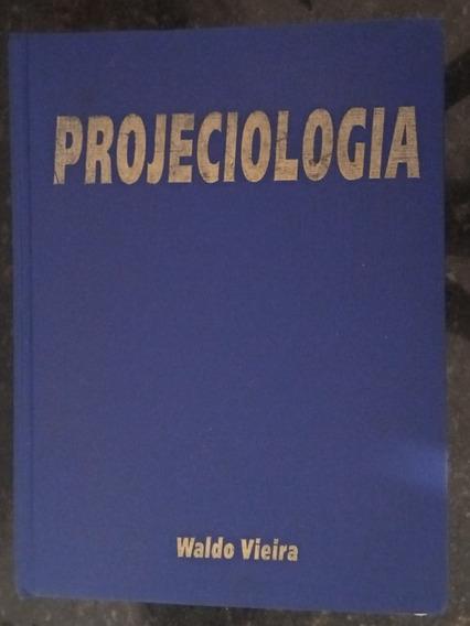 Livro Projeciologia Waldo Vieira 1999