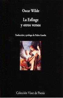 La Esfinge Y Otros Versos - Oscar Wilde - Bilingue