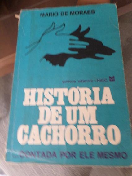 Livro História De Um Cachorro Contada Por Ele Mesmo Mario De
