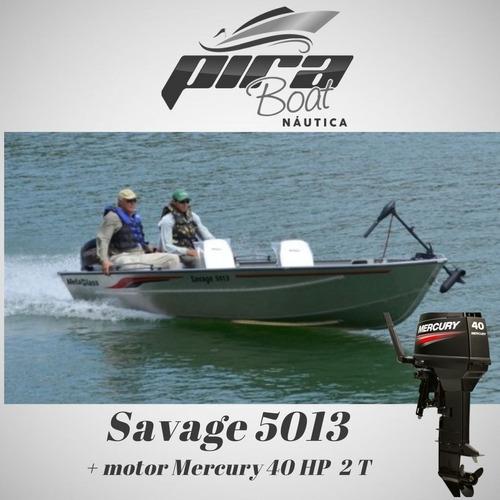 Imagem 1 de 7 de Barco De Alumínio Savage 5013 + Motor Mercury 40 Hp 2t