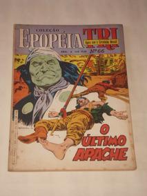 Coleção Epopéia Tri Nº 66 - O Último Apache - Ebal - 1987