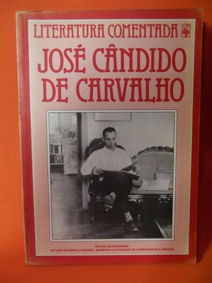 Literatura Comentada - José Cândido De Carvalho