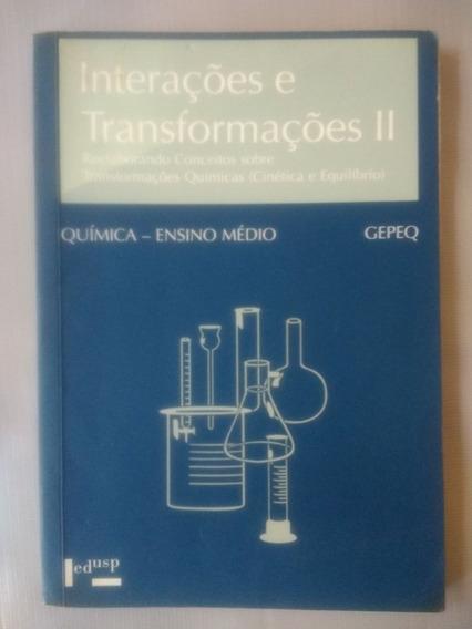 Química - Interações E Transgormações 2