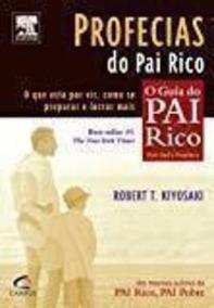 Livro Profecias Do Pai Rico Robert Kiyosaki
