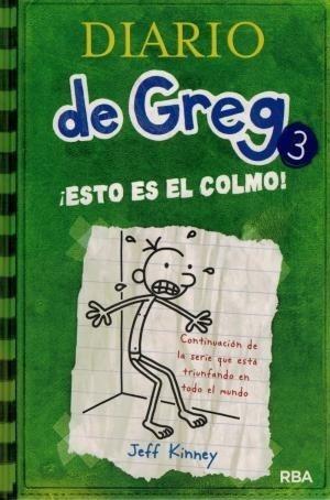 Diario De Greg 3 Esto Es El Colmo - Kinney Jeff